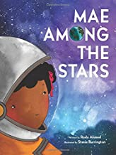 A young black girl with red cheeks and curly hair is wearing a space helmet and looking out towards a blue and purple sky full of stars. Text reads: Mae Among the Stars