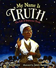 An illustration of a black woman (Sojourner Truth) Wearing a brown dress, a white cap, a white shawl, and holding her hand up. Text reads: My Name is Truth