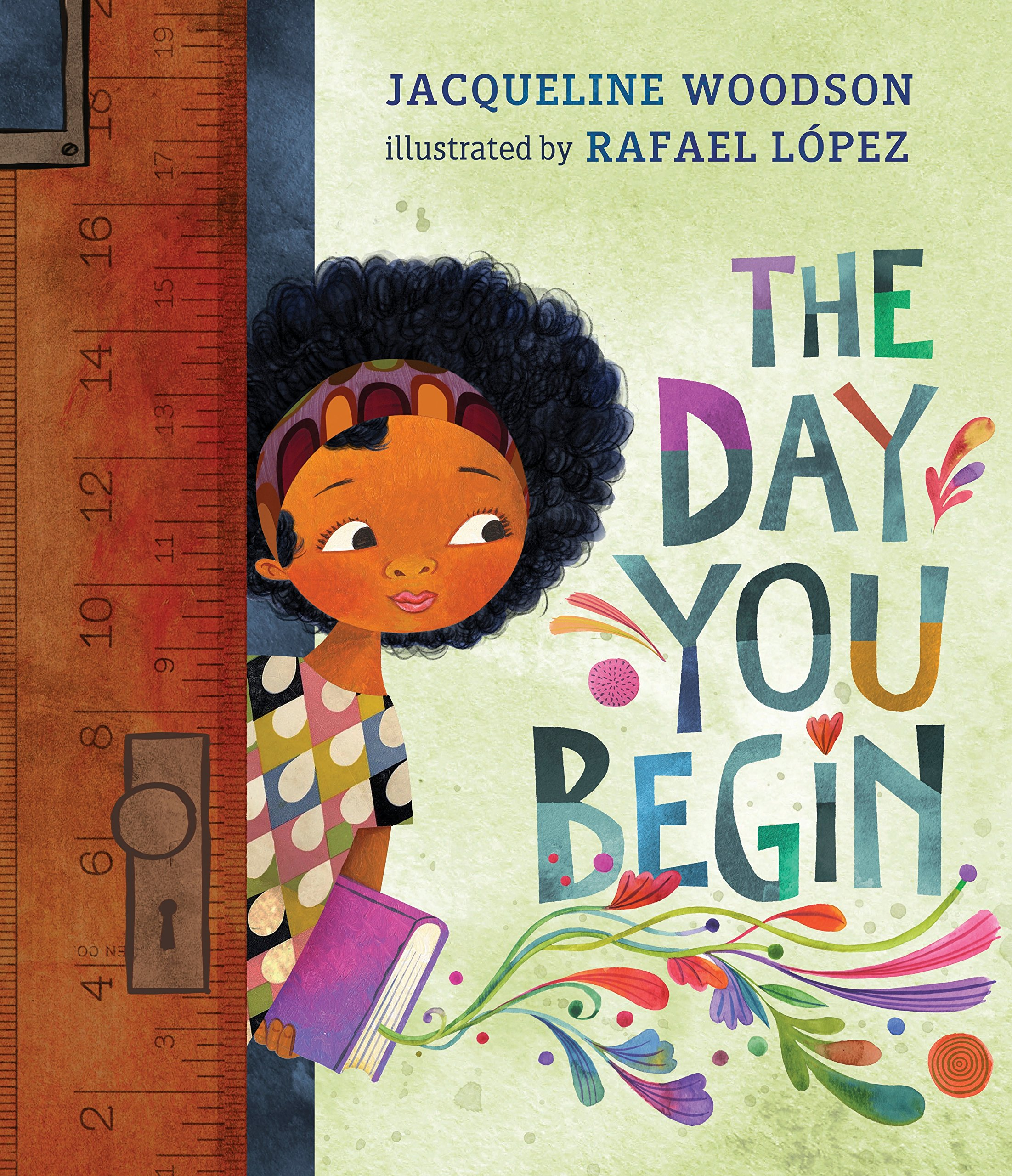 a young black girl with curly hair wearing a colorful shirt and holding a purple book opens a door. Next to her, in colorful lettering, is the book title: The day you begin